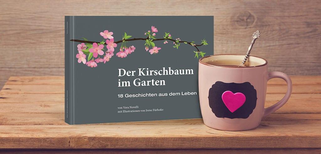 Der Kirschbaum im Garten - Geschenkbuch und Buch von Vera Novelli
