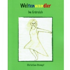 Christian Stumpf Weltenwandler