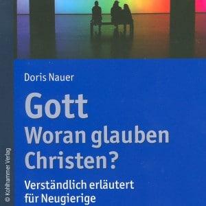 Buchcover Gott Woran glauben Christen?