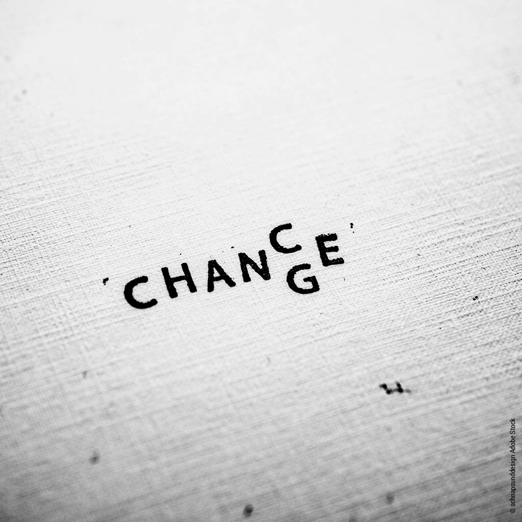 CHANGE IS CHANCE