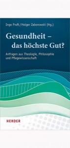Herder Verlag Gesundheit - das höchste Gut?