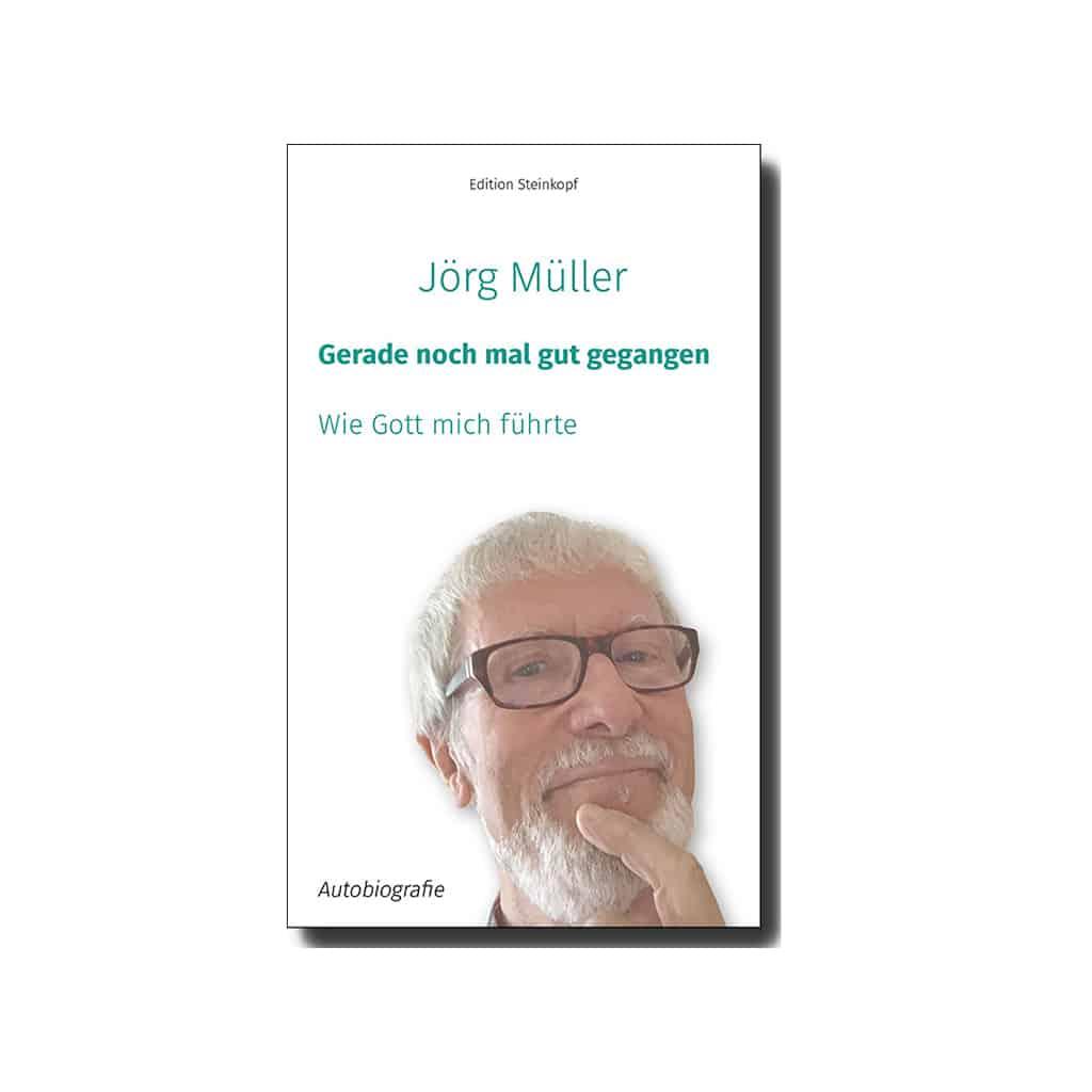Gerade noch einmal gut gegangen Autobiografie Pater Jörg Müller SAC